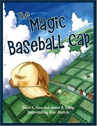 The Magic Baseball Cap by David A. Ham (2008-04-10)