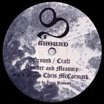 Ground/Craft Number and Measure Remixes