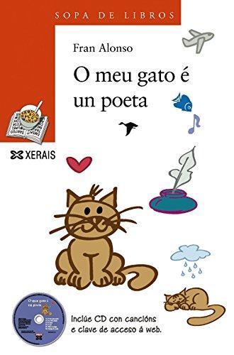 O meu gato é un poeta (Infantil E Xuvenil - Sopa De Libros - De 8 Anos En Diante)