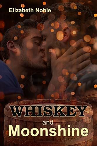 Whiskey and Moonshine (English Edition)
