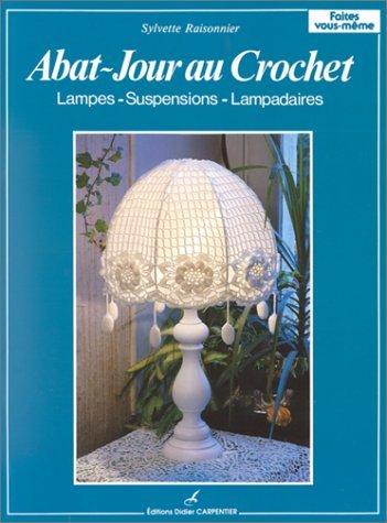 ABAT-JOUR AU CROCHET. Lampes-suspensions-lampadaires
