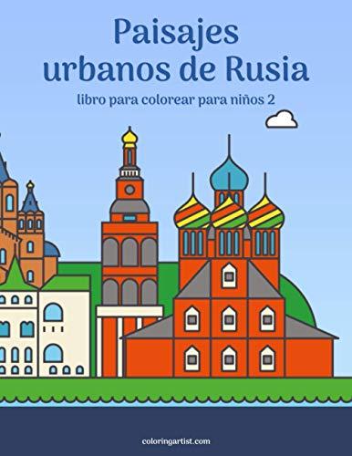 Paisajes urbanos de Rusia libro para colorear para niños 2