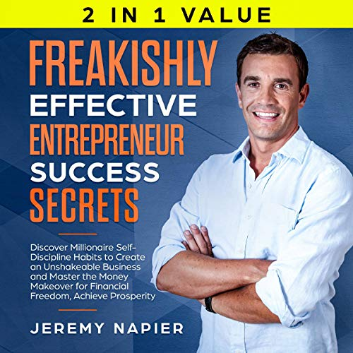 Freakishly Effective Entrepreneur Success Secrets audiobook cover art
