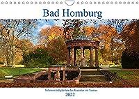 Bad Homburg - Sehenswuerdigkeiten des Kurortes im Taunus (Wandkalender 2022 DIN A4 quer): Impressionen aus dem beruehmten Kurort im Rhein-Main Gebiet (Monatskalender, 14 Seiten )