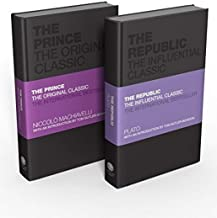 The Influential Classics Collection: The Republic and The Prince
