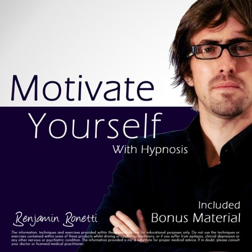 Motivate Yourself within 40 Minutes with Hypnosis audiobook cover art