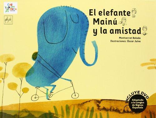 El elefante Mainú y la amistad: 11 (Carambuco Cuentos)