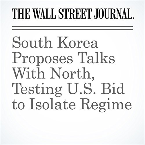 South Korea Proposes Talks With North, Testing U.S. Bid to Isolate Regime copertina