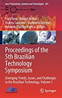 Proceedings of the 5th Brazilian Technology Symposium: Emerging Trends, Issues, and Challenges in the Brazilian Technology, Volume 1 (Smart Innovation, Systems and Technologies, 201)
