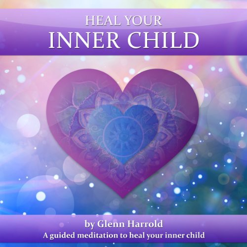 Heal Your Inner Child audiobook cover art