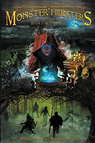 Charlie Sullivan and the Monster Hunters: Witch Moon: 2