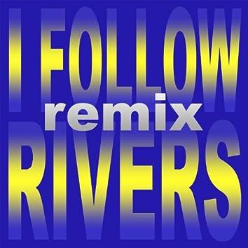 I Follow Rivers (Remix)