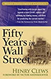Fifty Years in Wall Street (Wiley Investment Classics)