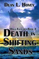 Death In Shifting Sands (Doug Fletcher)