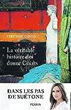 La véritable histoire des douze Césars - Format Kindle - 16,99 €