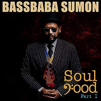 Soul Food, Pt. 1