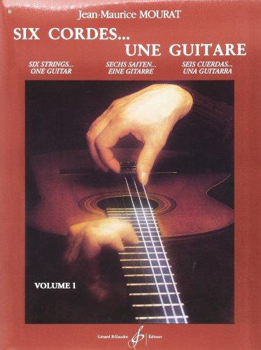 Six cordes... une guitare volume 1