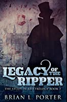 Legacy of the Ripper: Premium Hardcover Edition