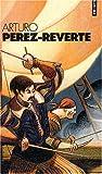 Arturo Perez-Reverte Coffret en 4 volumes - L'or du Roi ; Le soleil de Breda ; Les bûchers de Bocanegra ; Le capitaine Alatriste