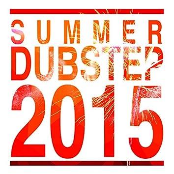 Summer Dubstep 2015