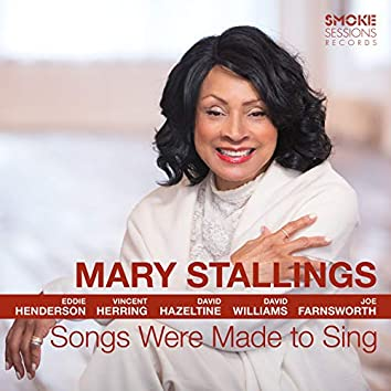 Songs Were Made to Sing