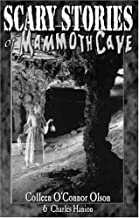 Scary Stories of Mammoth Cave