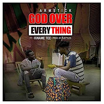 God over Everything (feat. Kwame Tee)