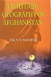A Political Geography of Afghanistan