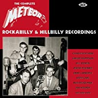 The Complete Meteor Rockabilly and Hillbilly Recordings by Various Artists (2003-05-13)