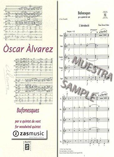 Àlvarez Valero: Bufonesques (Farcical), for woodwind quintet.