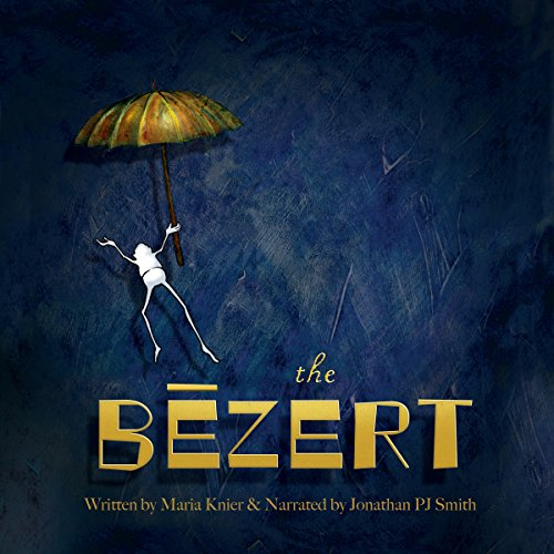 The Bezert audiobook cover art