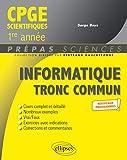 Informatique tronc commun - CPGE scientifiques 1re année - Nouveaux programmes