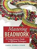 Mastering Beadwork (English Edition)