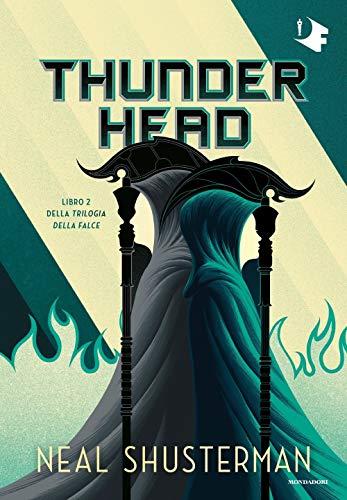 Thunderhead. Trilogia della Falce (Vol. 2)