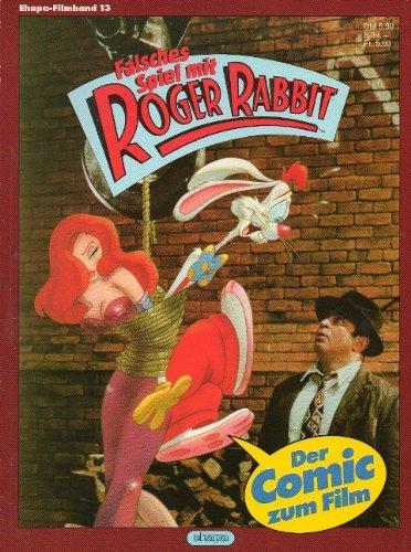 Ehapa-Filmband 13: Falsches Spiel mit Roger Rabbit!