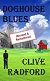 Doghouse Blues: Revised and Remastered