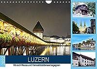 LUZERN Wo sich Reuss und Vierwaldstaettersee begegnen (Wandkalender 2022 DIN A4 quer): Ein sehenswerter touristischer Ort der Schweiz. (Monatskalender, 14 Seiten )