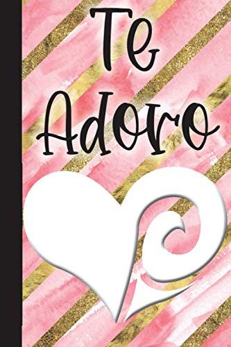 Te Adoro: Regalo Personalizado Para Tu Pareja - Libro/Álbum Con Guía Para Rellenarlo