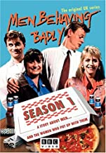 Men Behaving Badly: Season 1