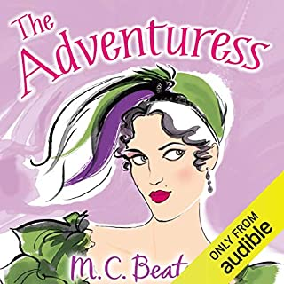 The Adventuress     A House for the Season, Book 5              By:                                                                                                                                 M. C. Beaton                               Narrated by:                                                                                                                                 Penelope Rawlins                      Length: 5 hrs and 23 mins     8 ratings     Overall 4.5
