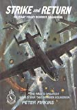 Strike and Return: The Unit History of 460 RAAF Heavy Bomber Squadron