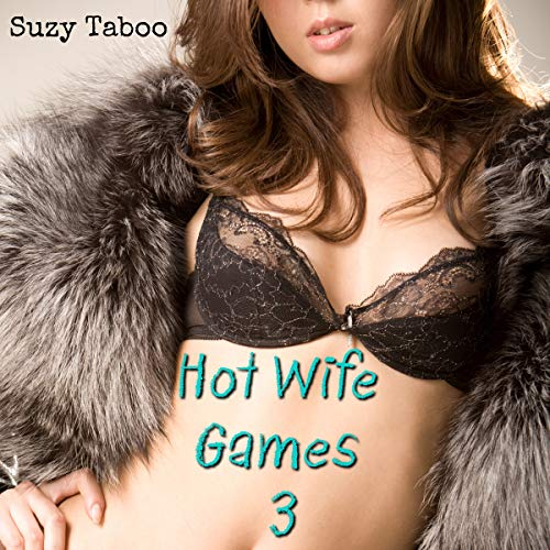 Hot Wife Games 3 audiobook cover art