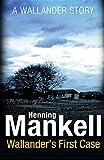 Wallander's First Case (Kindle Single) (English Edition)
