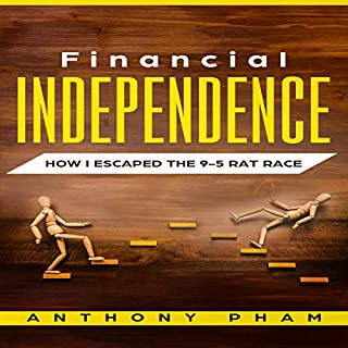 Financial Independence: How I Escaped the 9-5 Rat Race audiobook cover art