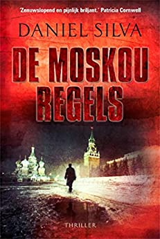 De Moskou regels van [Daniel Silva, Anne Jongeling]