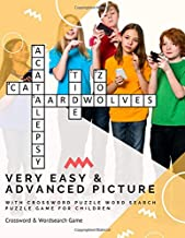 Very Easy & Advanced Picture with Crossword Puzzle Word Search Puzzle Game For Children: Easiest Beginning Brain Games Unique Word Search Crossword Puzzles For 1st 2nd 3rd 4th Grade Kids Books