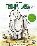 Trompa larga: En letra MAYÚSCULA y de imprenta: libros para niños de 5 y 6 años: 9 (Aprender a leer en letra MAYÚSCULA e imprenta)