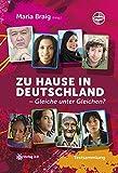 Zu Hause in Deutschland - Gleiche unter Gleichen? (Ubuntu - Außenseiterthemen, die alle angehen)