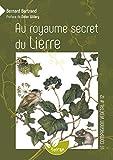 Au royaume secret du Lierre - Vol. 12