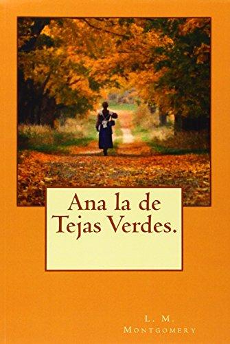 Ana la de Tejas Verdes. (Spanish Edition)
